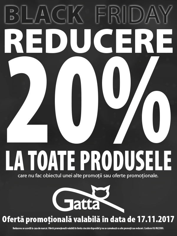 Black Friday – Reducere 20% Gatta