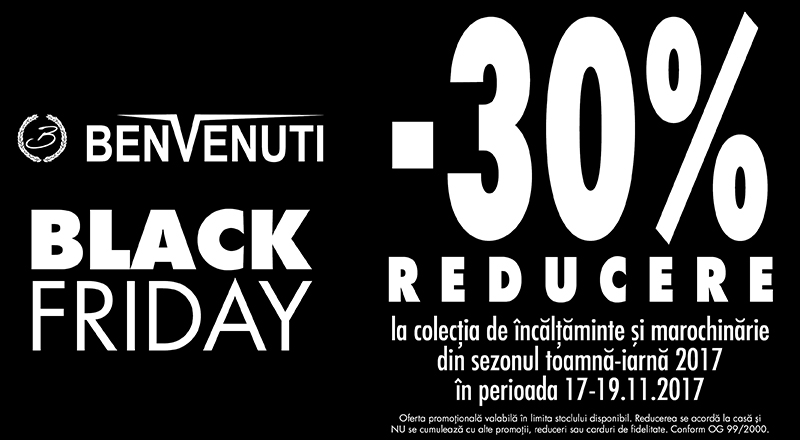 Black Friday – 30 % reducere Benvenuti